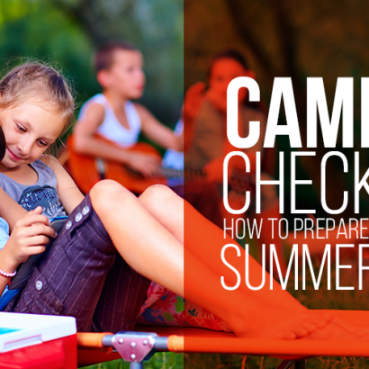 Camping Checklist: How to Prepare Your Kids for Summer Camp